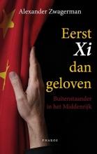 Alexander  Zwagerman Eerst Xi dan geloven