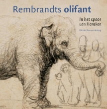 Michiel Roscam Abbing , Rembrandts olifant