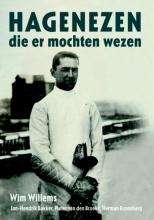 Herman Rosenberg Wim Willems  Jan-Hendrik Bakker  Pieter Broeke  van den, Hagenezen die er mochten wezen