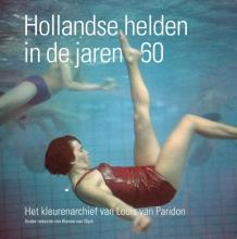 Louis van Paridon Hollandse helden in de jaren 60