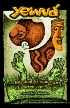 Sonia Noboa Ribadeneira , Yewuá: A Mystical African Story