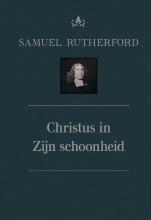 Samuël Rutherford , Christus in Zijn schoonheid