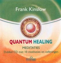 Frank Kinslow , Quantum Healing Meditaties