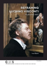 Ivo Blom , Reframing Luchino Visconti