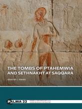 Maarten Raven , The tombs of Ptahemwia and Sethnakht at Saqqara