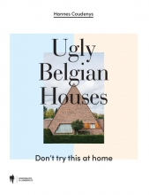 Hannes  Coudenys Ugly Belgian Houses