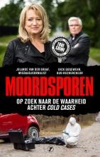 Dick Gosewehr Jolande van der Graaf, Moordsporen