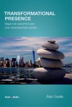 Alan Seale , Transformational Presence
