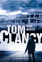 Mike  Maden Tom Clancy Vuurlinie