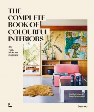 Irene Schampaert Iris De Feijter, The complete book of colourful Interiors