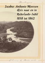 Jacobus Antoni  Meessen Reisverslag