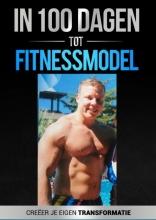 Frank den Blanken In 100 dagen tot Fitnessmodel 2.0