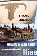 Frank  Libertas Remmers in Vaste Dienst