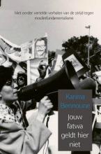 Karima  Bennoune Jouw fatwa geldt hier niet
