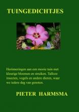 Pieter Harmsma , Tuingedichtjes