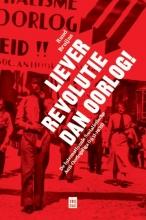 Ruud  Bruijns Liever revolutie dan oorlog