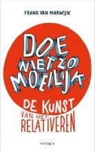 Frank van Marwijk Doe niet zo moeilijk