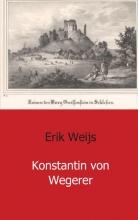 Erik  Weijs Konstantin von Wegerer