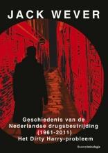 Jack Wever , Geschiedenis van de Nederlandse drugsbestrijding (1961-2011)