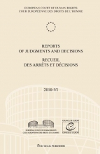 , Reports of judgments and decisions recueil des arrets et decisions 2010-VI