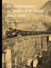 Guus Veenendaal , De spoorwegen in Nederlands-Indië 1864-1942