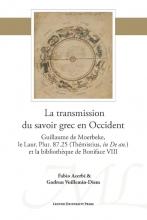 Gudrun Vuillemin Diem Fabio Acerbi, La transmission du savoir grec en Occident