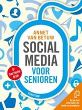 Annet van Betuw Social media voor senioren (4e herziene editie)
