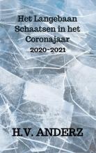 H.V. Anderz , Het Langebaan Schaatsen in het Coronajaar