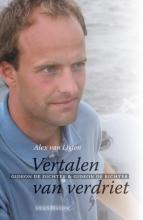 Alex van Ligten , Vertalen van verdriet
