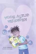 Jeroen Hoogerwerf , Voor altijd vrienden
