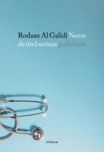 Rodaan Al Galidi , Neem de titel serieus