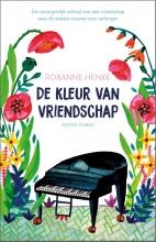 Roxanne Henke , De kleur van vriendschap