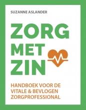 Suzanne Aslander , ZORG met ZIN