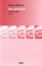 Hikmet, Nazim Son Siirler. Letzte Gedichte 1959 - 1963
