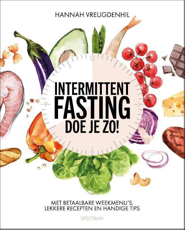 Hannah Vreugdenhil,Intermittent fasting - doe je zo