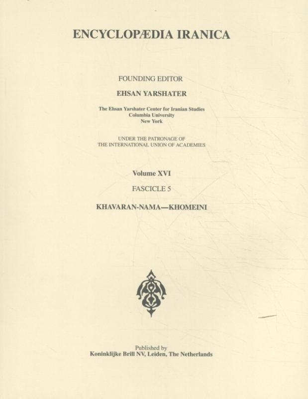 ,Encyclopaedia Iranica Volume XVI Fascicule 5
