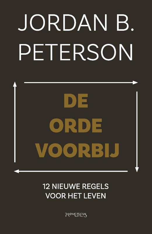 Jordan Peterson,De orde voorbij