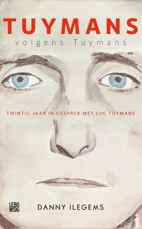 Danny Ilegems,Tuymans volgens Tuymans
