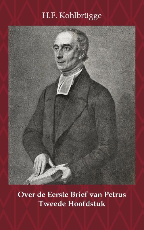 H.F. Kohlbrügge,Over de Eerste Brief van Petrus 2
