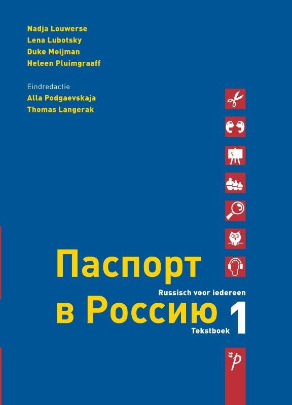 Nadja Louwerse,Paspoort voor Rusland 1 Tekstboek