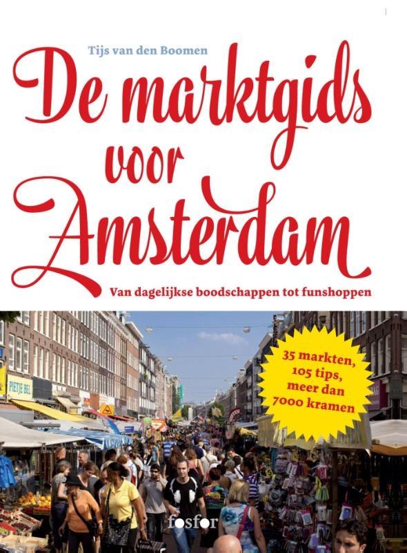 Tijs van den Boomen,De marktgids voor Amsterdam