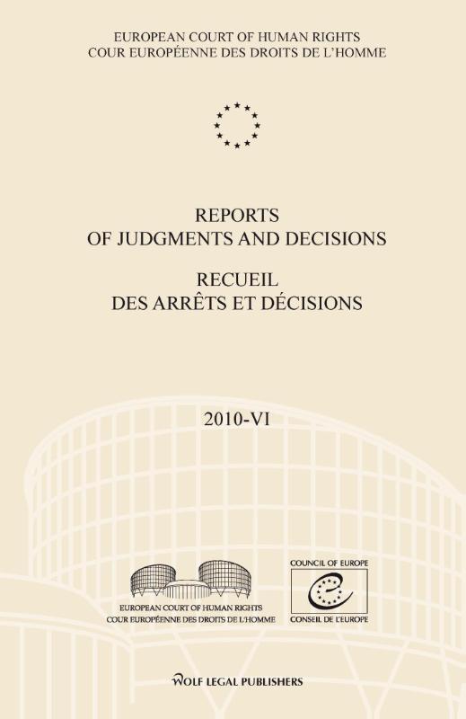 ,Reports of judgments and decisions recueil des arrets et decisions 2010-VI