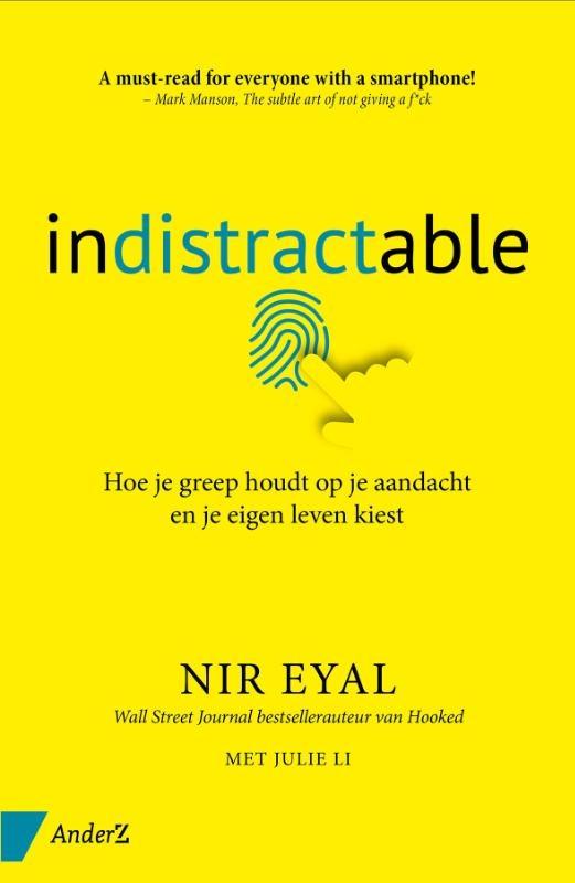 Nir Eyal, Julie Li,Indistractable