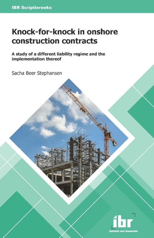 Sacha Beer Stephansen,Knock-for-knock in onshore construction contracts