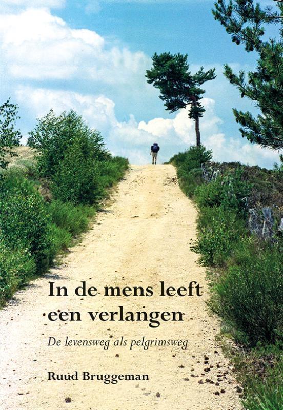 Ruud Bruggeman,In de mens leeft een verlangen