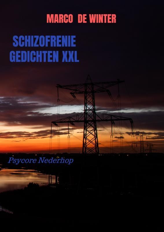 Marco de Winter,Schizofrenie gedichten XXL