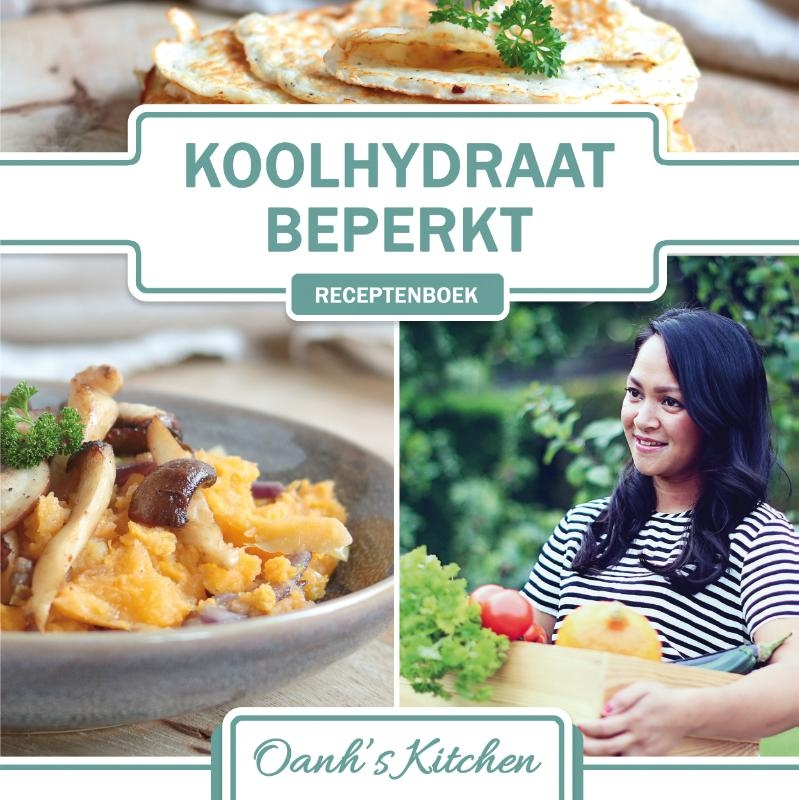 Oanh Ha Thi Ngoc,Koolhydraatbeperkt Receptenboek