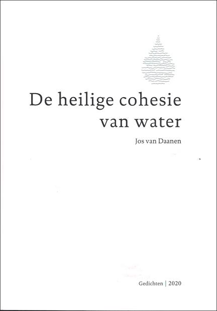 Jos van Daanen,De heilige cohesie van water