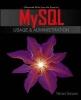 Vaswani, Vikram,MySQL Database Usage & Administration