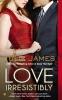 James, Julie,Love Irresistibly